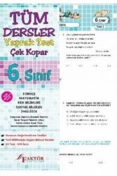 Faktör Yayınları - Faktör Yayınları 6. Sınıf Tüm Dersler Yaprak Test Çek Kopar