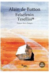 Sel Yayıncılık - Felsefenin Tesellisi Sel Yayıncılık