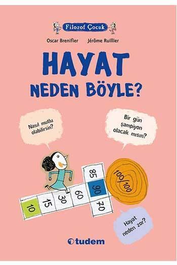 Tudem Yayınları - Filozof Çocuk Hayat Neden Böyle? Tudem Yayınları