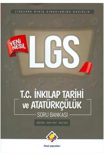 Final Yayınları - Final Yayınları LGS T.C. İnkılap Tarihi ve Atatürkçülük Soru Bankası