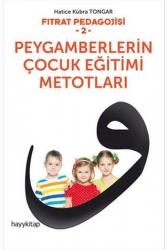 Hayy Kitap - Fıtrat Pedagojisi 2 Peygamberlerin Çocuk Eğitimi Metotları Hayy Kitap