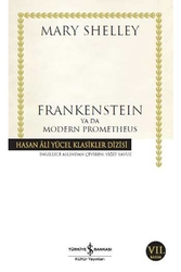 İş Bankası Kültür Yayınları - Frankenstein Ya Da Modern Prometheus İş Bankası Kültür Yayınları