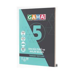 Gama Yayınları - Gama Okul Yayınları 5. Sınıf Din Kültürü ve Ahlak Bilgisi Tekrar Testleri