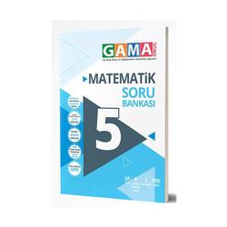 Gama Yayınları - Gama Okul Yayınları 5. Sınıf Matematik Soru Bankası