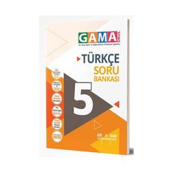 Gama Yayınları - Gama Okul Yayınları 5. Sınıf Türkçe Soru Bankası