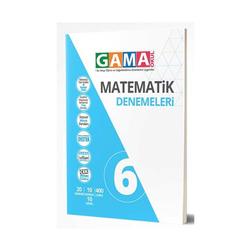 Gama Yayınları - Gama Okul Yayınları 6. Sınıf Matematik Denemeleri