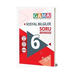Gama Yayınları - Gama Okul Yayınları 6. Sınıf Sosyal Bilgiler Soru Bankası