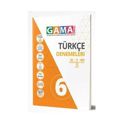 Gama Yayınları - Gama Okul Yayınları 6. Sınıf Türkçe Denemeleri