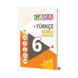 Gama Yayınları - Gama Okul Yayınları 6. Sınıf Türkçe Soru Bankası