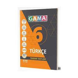 Gama Yayınları - Gama Okul Yayınları 6. Sınıf Türkçe Tekrar Testleri