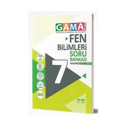Gama Yayınları - Gama Okul Yayınları 7. Sınıf Fen Bilimleri Soru Bankası