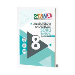 Gama Yayınları - Gama Okul Yayınları 8. Sınıf Din Kültürü ve Ahlak Bilgisi Soru Bankası