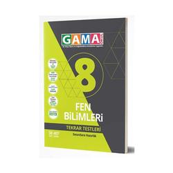 Gama Yayınları - Gama Okul Yayınları 8. Sınıf Fen Bilimleri Tekrar Testleri