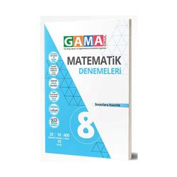 Gama Yayınları - Gama Okul Yayınları 8. Sınıf Matematik Denemeleri