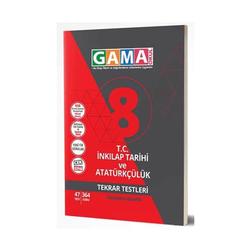 Gama Yayınları - Gama Okul Yayınları 8. Sınıf T.C. İnkılap Tarihi ve Atatürkçülük Tekrar Testleri
