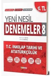 Gama Okul Yayınları - Gama Okul Yayınları 8. Sınıf T.C. İnkılap Tarihi ve Atatürkçülük Yeni Nesil Denemeler