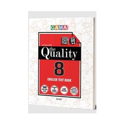 Gama Yayınları - Gama Okul Yayınları 8. Sınıf The Quality English Test Book