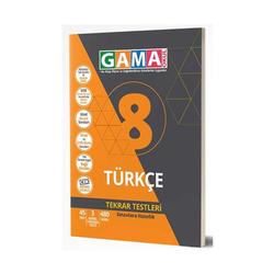 Gama Yayınları - Gama Okul Yayınları 8. Sınıf Türkçe Tekrar Testleri