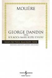 İş Bankası Kültür Yayınları - George Dandin Hasan Ali Yücel Klasikleri İş Bankası Kültür Yayınları
