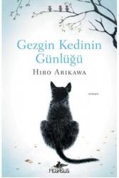 Pegasus Yayınları - Gezgin Kedinin Günlüğü Pegasus Yayınları