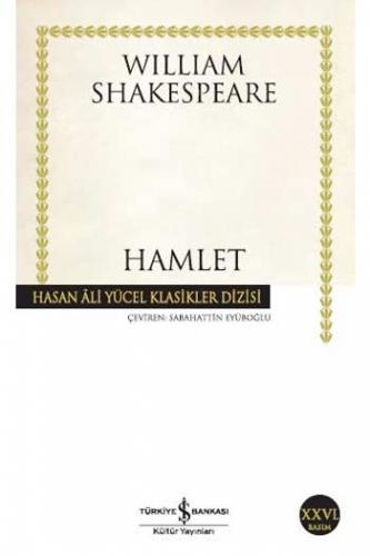 Hamlet Hasan Ali Yücel Klasikleri İş Bankası Kültür Yayınları