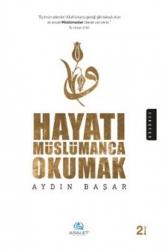 Asalet Yayınları - Hayatı Müslümanca Okumak Asalet Yayınları