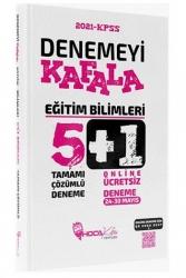 Hoca Kafası Yayınları - Hoca Kafası Yayınları 2021 KPSS Eğitim Bilimleri Denemeyi Kafala Çözümlü 5+1 Deneme