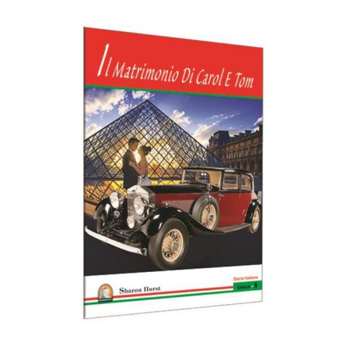 İl Matrimonio Di Carol E Tom İtalyanca Hikayeler - Kapadokya Yayınları