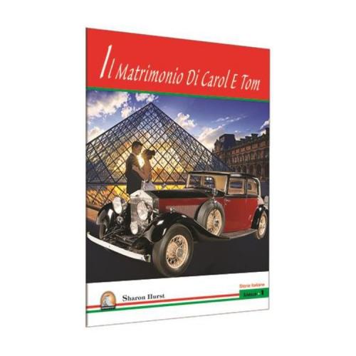 İtalyanca Hikaye İl Matrimonio Di Carol E Tom - Kapadokya Yayınları