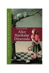 İlgi Kültür Sanat Yayıncılık - İlgi Kültür Sanat Yayınları Alice Harikalar Diyarında - İlgi Çocuk Klasikleri 4