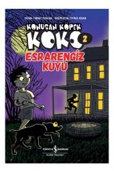 İş Bankası Kültür Yayınları - İş Bankası Kültür Yayınları Esrarengiz Kuyu - Konuşan Köpek Koko 2