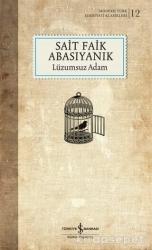İş Bankası Kültür Yayınları - İş Bankası Kültür Yayınları Lüzumsuz Adam