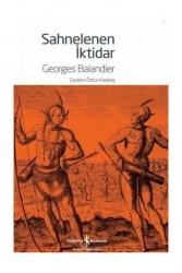İş Bankası Kültür Yayınları - İş Bankası Kültür Yayınları Sahnelenen İktidar