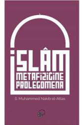 Küre Yayınları - İslam Metafiziğine Prolegomena Küre Yayınları