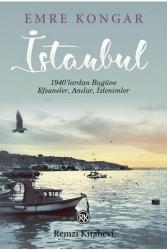 Remzi Kitabevi - İstanbul 1940'lardan Bugüne Efsaneler Anılar İzlenimler Remzi Kitabevi