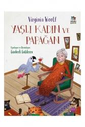 İthaki Çocuk Yayınları - İthaki Çocuk Yayınları Yaşlı Kadın ve Papağan
