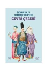 İthaki Yayınları - İthaki Yayınları İstanbul'un En Esrarengiz Hikayeleri: Cevri Çelebi