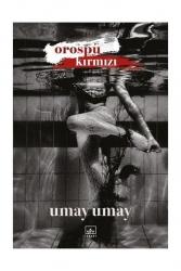 İthaki Yayınları - İthaki Yayınları Orospu Kırmızı