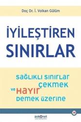 Psiko Net Yayınları - İyileştiren Sınırlar Sağlıklı Sınırlar Çekmek ve Hayır Demek Üzerine Psiko Net Yayınları