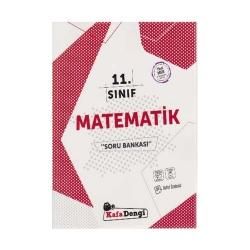 Kafa Dengi Yayınları - KafaDengi Yayınları 11. Sınıf Matematik Soru Bankası