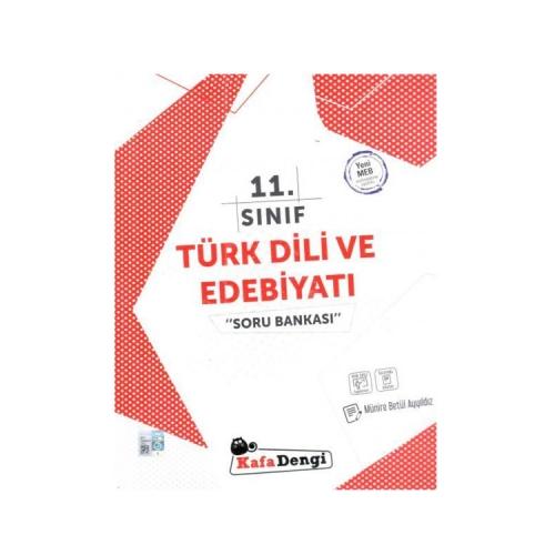 Kafadengi Yayınları 11. Sınıf Türk Dili ve Edebiyatı Soru Bankası