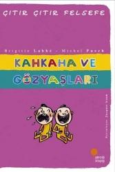 Günışığı Kitaplığı - Kahkaha ve Gözyaşları Çıtır Çıtır Felsefe Dizisi Günışığı Kitaplığı