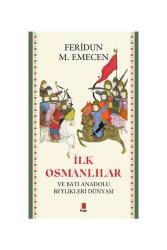 Kapı Yayınları - Kapı Yayınları İlk Osmanlılar ve Batı Anadolu Beylikleri Dünyası