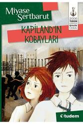 Tudem Yayınları - Kapiland'in Kobayları - Tudem Yayınları