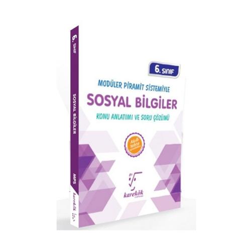 Karekök Yayınları 6. Sınıf Sosyal Bilgiler Konu Anlatımı ve Soru Çözümü
