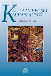 İletişim Yayınları - Katı Olan Her Şey Buharlaşıyor İletişim Yayınları