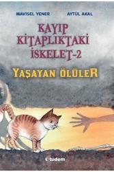 Tudem Yayınları - Kayıp Kitaplıktaki İskelet 2 Yaşayan Ölüler Tudem Yayınları