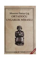 Kaynak Yayınları - Kaynak Yayınları Ortadoğu Uygarlık Mirası 2