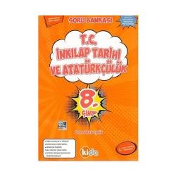 Kida Yayınları - Kida Yayınları 8. Sınıf T. C. İnkılap Tarihi ve Atatürkçülük Soru Bankası