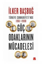 Kırmızı Kedi Yayınları - Kırmızı Kedi Yayınları Türkiye Cumhuriyetinde 1961 1980 Güç Odaklarının Mücadelesi